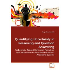 Quantifying Uncertainty in Reasoning and Question Answering