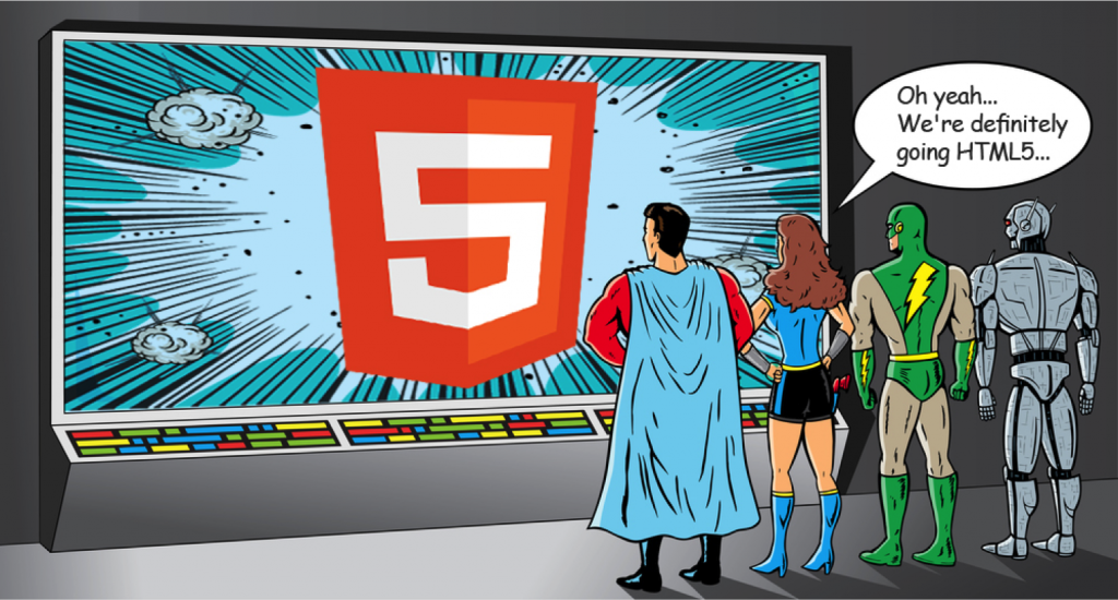 We're definitely going HTML5